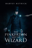 The Pinkerton and the Wizard [Pdf/ePub] eBook