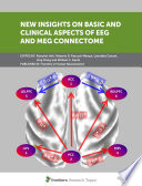 New Insights on Basic and Clinical Aspects of EEG and MEG Connectome Book