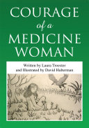 Courage of a Medicine Woman