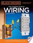 Black & Decker Complete Guide to Wiring, 6th Edition  : Current with 2014-2017 Electrical Codes