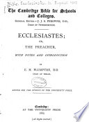 Ecclesiastes  Or  The Preacher