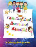 I Am Confident, Brave and Beautiful