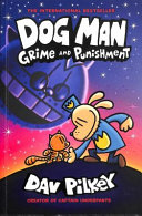 Dog Man 9  Grime and Punishment  from the Bestselling Creator of Captain Underpants