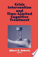 Crisis Intervention and Time Limited Cognitive Treatment Book