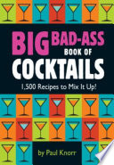 Big Bad Ass Book of Cocktails