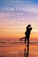 Pour Toujours et A Jamais (L'Hôtel de Sunset Harbor – Tome 2) ebook