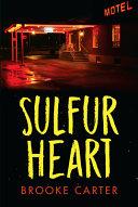 Sulfur Heart