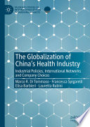 The Globalization of China   s Health Industry