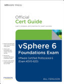 vSphere 6 Foundations Exam Official Cert Guide (Exam #2V0-620)