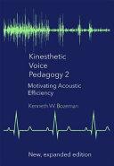 Kinesthetic Voice Pedagogy 2