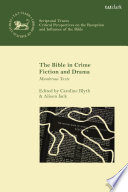 The Bible in Crime Fiction and Drama Book