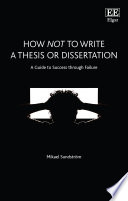 How Not to Write a Thesis or Dissertation