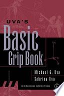 Uva S Basic Grip Book