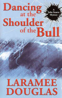 Dancing at the Shoulder of the Bull