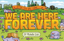 We Are Here Forever Book