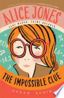 Alice Jones  The Impossible Clue