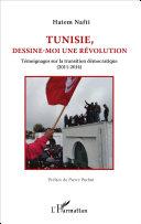 Pdf Tunisie, dessine-moi une révolution Telecharger