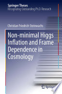 Non minimal Higgs Inflation and Frame Dependence in Cosmology