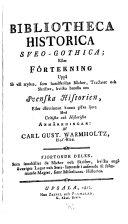 Bibliotheca historica sueo-gothica