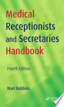Medical Receptionists and Secretaries Handbook, 4th Edition