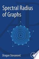 Spectral Radius of Graphs