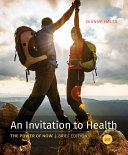 An Invitation to Health  Brief Edition
