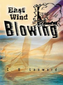 East Wind Blowing