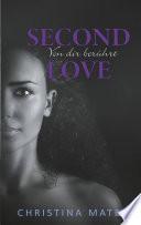 Second Love - Von dir berührt