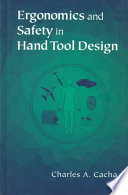 Ergonomics And Safety In Hand Tool Design