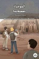 The Mummy: Modern Standard Arabic Reader Pdf/ePub eBook