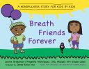Breath Friends Forever [Pdf/ePub] eBook