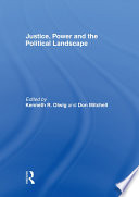 Justice  Power and the Political Landscape Book