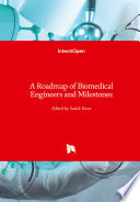 A Roadmap of Biomedical Engineers and Milestones Book