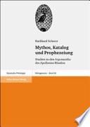 Mythos, Katalog und Prophezeiung