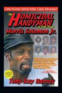Pdf The Homicidal Handyman of Oak Park: Morris Solomon Jr.