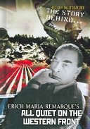 The Story Behind Erich Maria Remarque s All Quiet on the Western Front