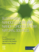 Sustainable Nanocellulose and Nanohydrogels from Natural Sources