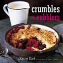 Crumbles and Cobblers