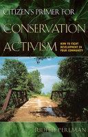 Citizen s Primer for Conservation Activism