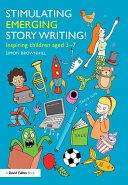 Stimulating Emerging Story Writing!