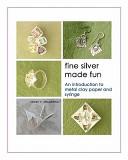 Fine Silver Made Fun