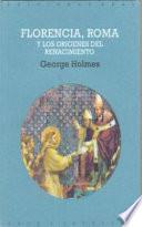 Florencia, Roma y los orígenes del Renacimiento