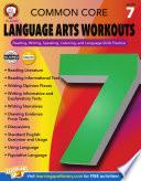Common Core Language Arts Workouts, Grade 7