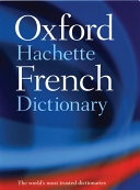 Le grand dictionnaire Hachette-Oxford