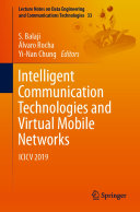 Intelligent Communication Technologies and Virtual Mobile Networks