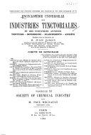 Encyclop  die Universelle Des Industries Tinctoriales Et Des Industries Annexes  Teinture  Impression  Blanchiment Appr  ts Book