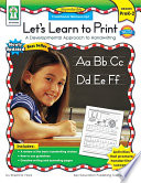Let   s Learn to Print  Traditional Manuscript  Grades PK   2
