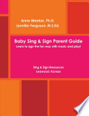 Baby Sing   SIGN PARENT GUIDE