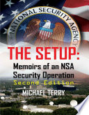 The Setup  Memoirs of an NSA Security Operation Second Edition