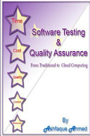 Software Testing   Quality Assurance  From Traditional to Cloud Computing Book